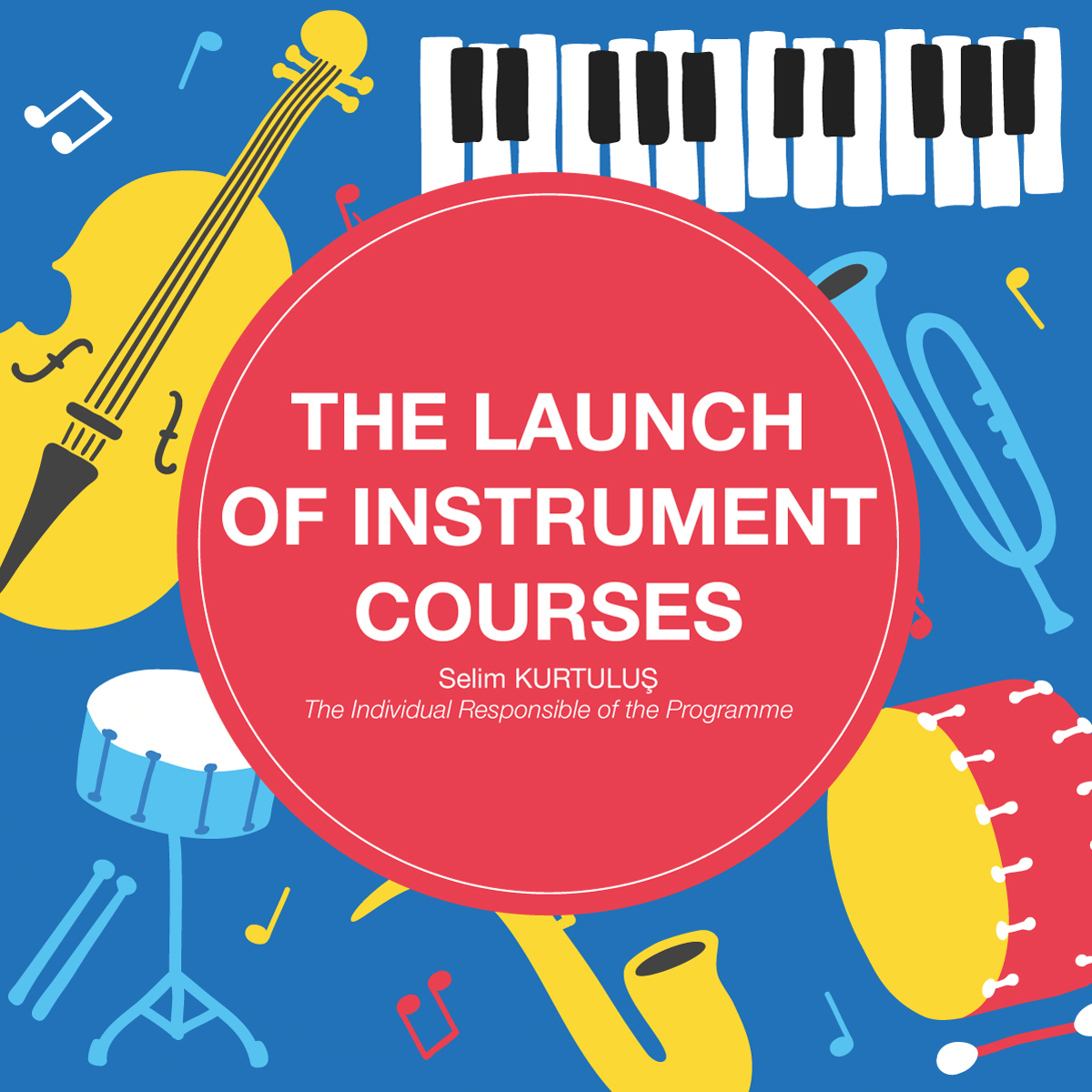 The Launch Of Instrument Courses