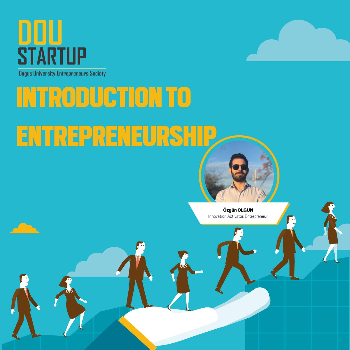 Introductıon To Entrepreneurship