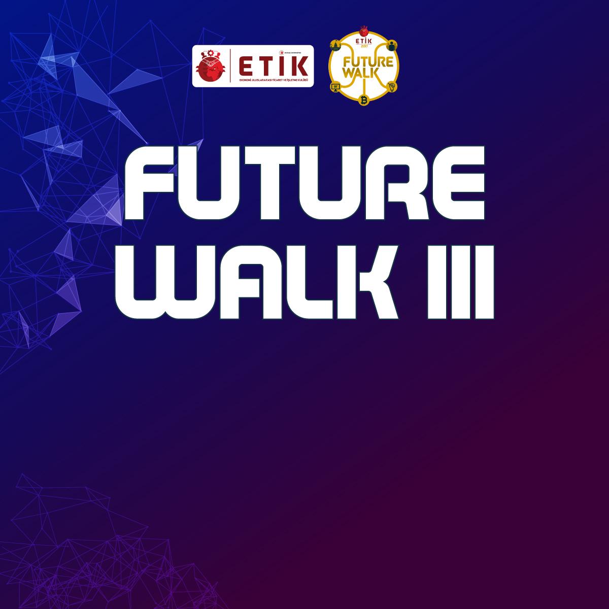 Future Walk 3