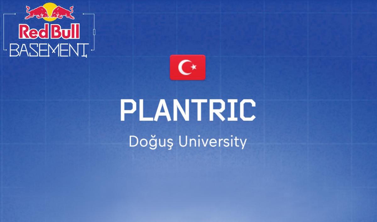 ''Red Bull Basement'' Türkiye Kazananı ''Plantrıc''  Projesi İle Doğuş Üniversitesi Öğrencileri  Oldu.